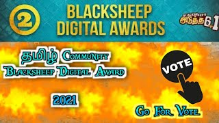 Tamil Community big YouTubers blacksheep Digital Award   Quick vote for Best YouTuber plz,Share guys