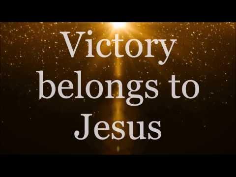 Victory Belongs to Jesus