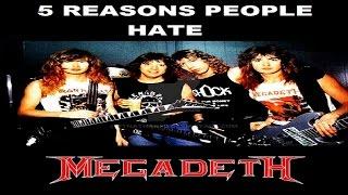 5 Reasons People Hate MEGADETH