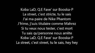 Koba LaD Feat Q.E Favelas | Freestyle Booska Phantom (ParolesLyricsAudio)