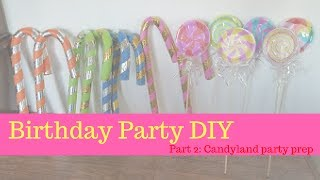 Birthday Birthday Party DIY Part 2: Candyland Party Check-in