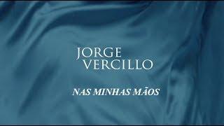 Jorge Vercillo   Nas Minhas Mãos (vídeo Lyrics)