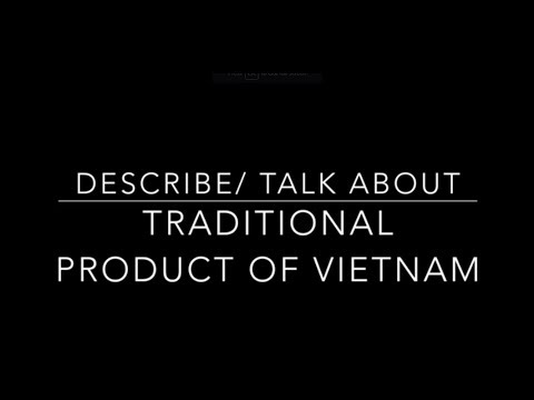 DESCRIBE A TRADITIONAL PRODUCT IN YOUR COUNTRY
