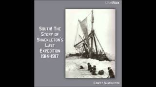 South! The Story of Shackleton's Last Expedition 1914-1917  (FULL Audiobook)