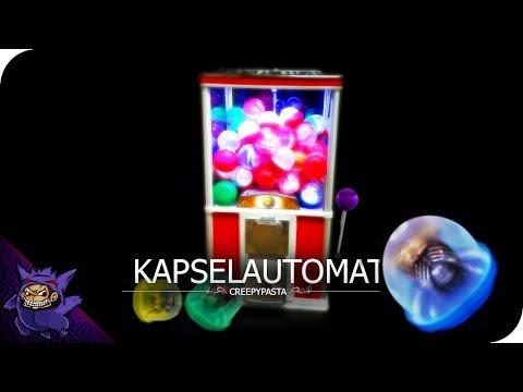 Creepypasta Deutsch - Kapselautomat
