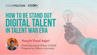 how to be stand out digital talent in talent war area