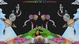 Coldplay Adventure of a Lifetime - Audio