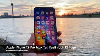 Apple iPhone 12 Pro Max Test Fazit nach 12 Tagen