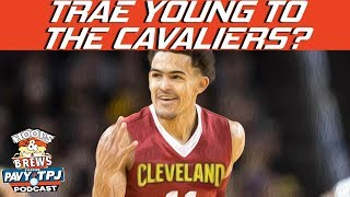 Should Cavaliers Draft Trae Young? | Hoops N Brews