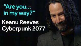 Keanu Reeves: Cyberpunk 2077 interview at E3