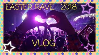 Easter Rave - Electronic Universe 2018 Vlog / On Stage With S3RL