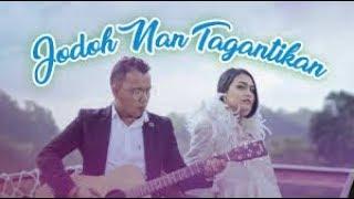 Andra Respati Feat Ovhi Firsty - Jodoh Nan Tagantikan (Official Music Video) Lagu Minang Terbaru