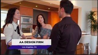 "AA Design Firm featured in ""This is LA"" -Design Segment"