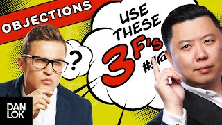 "How To Handle Sales Objections With The ""3 F's"" Method"