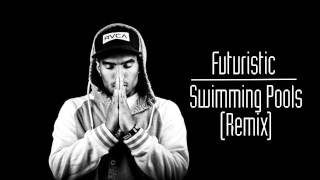 Kendrick Lamar - Swimming Pools (Drank) -Futuristic Remix