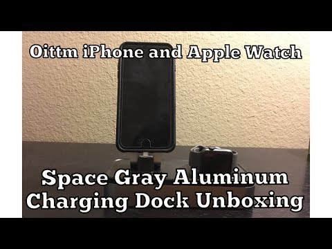 Oittm iPhone and Apple Watch Space Gray Aluminum Charging Dock Unboxing