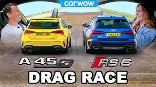 [carwow] Audi RS6 vs AMG A45 S: DRAG RACE *Me vs My Girlfriend*