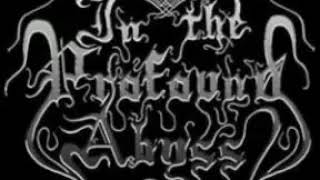 In The Profound Abyss - 02 - A Cross Burning on the Altar (Album: Thorns Inside Flesh)