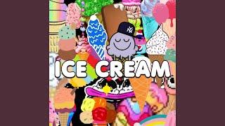 Ice Cream | Lilgetmoneybitch