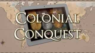 Видео Colonial Conquest