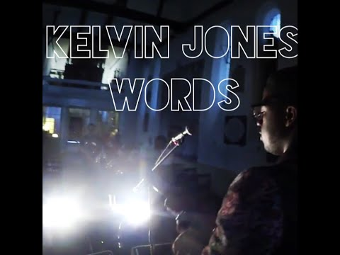 Kelvin Jones: Words