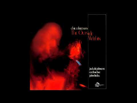 Chico Freeman ‎– The Outside Within [Full Album]