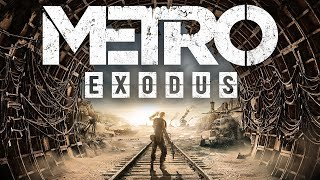 Metro Exodus Takes The Series In A Risky New Direction