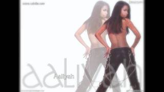 Come over by Aaliyah