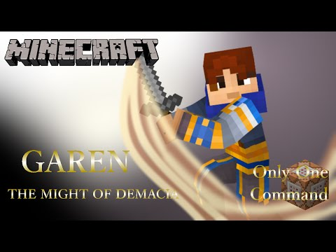 Garen Only One Command