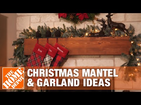 3 Ways to Style a Holiday Mantel | Christmas Garland Ideas | The Home Depot