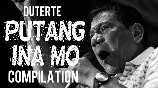 Duterte Putangina Compilation   Putang Ina, Tang Ina, Tangina