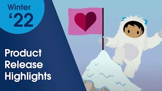 Salesforce Winter '22 Product Release Highlights!