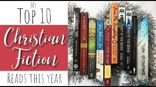 My Top 10 Christian Fiction Books I've Read This Year