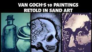 Van Gogh's Paintings Retold in Sand Art & Poem | Prasad Sand Art | Arunima | Sand Art | Kalagoshthi