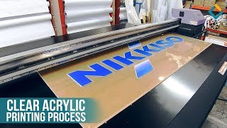 Nikkiso Clear Acrylic Sign Printing Process