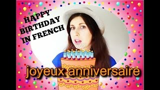LEARN FRENCH | happy birthday - joyeux anniversaire | FRENCH LESSONS #23