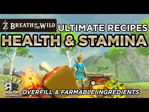 Video Zelda: Breath of the Wild -  Ultimate Health / Stamina Recovery Recipes  (Overfill)