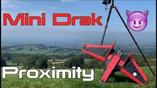 Mini Drak FPV - Proximity Rip ☄️