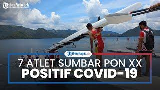 Saat Hendak Pulang ke Daerahnya, 7 Atlet Dayung PON XX Papua Asal Sumatera Barat Positif Covid-19