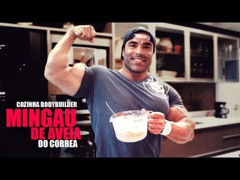 Cozinha Bodybuilder: Mingau de aveia do Correa
