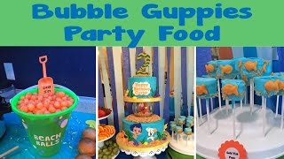 Bubble Guppies Themed Party Food | #47