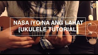 Nasa iyo na ang lahat - Daniel Padilla (Ukulele Tutorial)