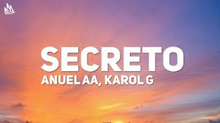 Anuel AA - Secreto (Letra) (ft. Karol G)