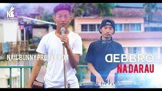Na Darau (Official Music Video) - Debbro