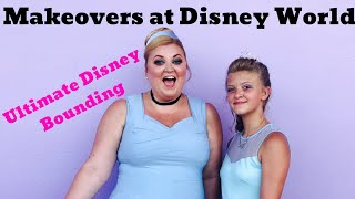 Makeovers At Disney World | Character Couture | Disney Bound At Disney World