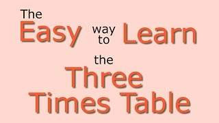 3 Times Table: Easy way to learn the 3 times table