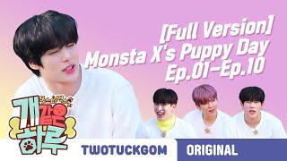 [Full Version] Monsta X's Puppy Day Ep.01-Ep.10 (ENGLISH SUB)