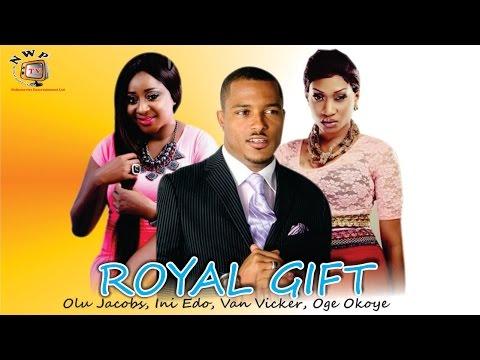 Royal Gift   - Nigerian Nollywood Movie