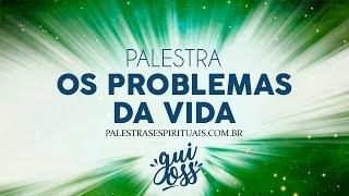OS PROBLEMAS DA VIDA - GUILHERME OSS