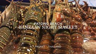 Banzaan Night Market Patong Phuket